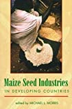 Maize Seed Industries in Developing Countries, , 1555877907