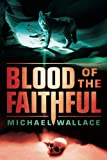 Blood of the Faithful (Righteous)