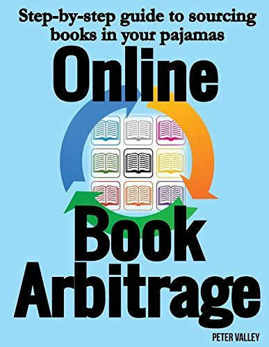 Online Book Arbitrage: Step-By-Step Guide to Sourcing Books in ...
