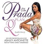 The Prada Plan 2: Leah's Story   Ashley Antoinette