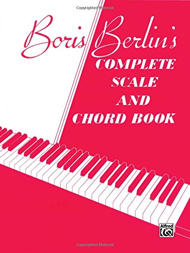 Boris Berlin's Complete Scale and Chord Book
