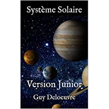 Système Solaire: Version Junior (French Edition)