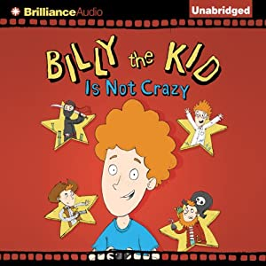 Billy the Kid Is Not Crazy Audiobook