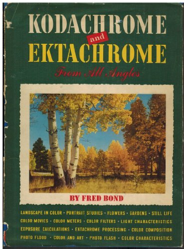 Kodachrome and Ektachrome from all angles