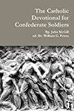 img - for The Catholic Devotional for Confederate Soldiers book / textbook / text book