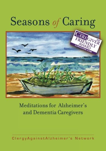 Seasons of Caring: Meditations for Alzheimer's and Dementia Caregivers