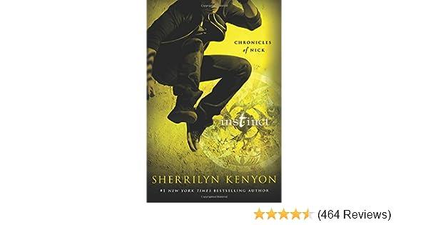 Amazon Instinct Chronicles Of Nick Sherrilyn Kenyon Books