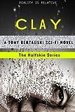 Clay, Tony Bertauski, 1499234937