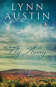 Fly Away by [Austin, Lynn]