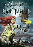 The Adventures of Noah Melville, John Verissimo, 1467870358