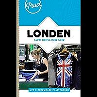 Londen: slow travel in de stad (Puur! Book 3)