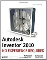 Autodesk Inventor 2010: No Experience Required Front Cover