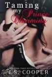 """Taming My Prince Charming"" av J. S. Cooper"