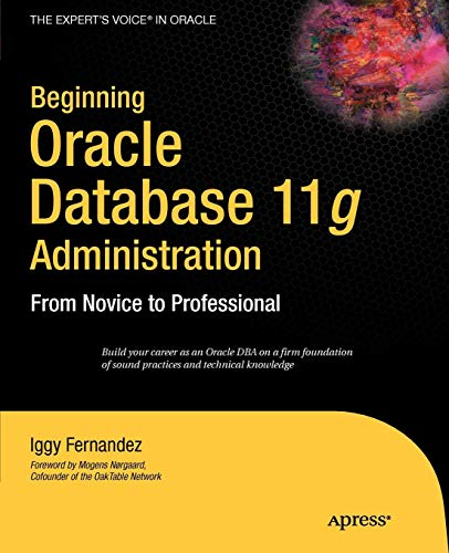 Beginning Oracle Database 11g  Administration: From Novice to Professional (Expert's Voice in Oracle) from Brand: Apress