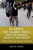 Al Qaeda, the Islamic State, and the Global