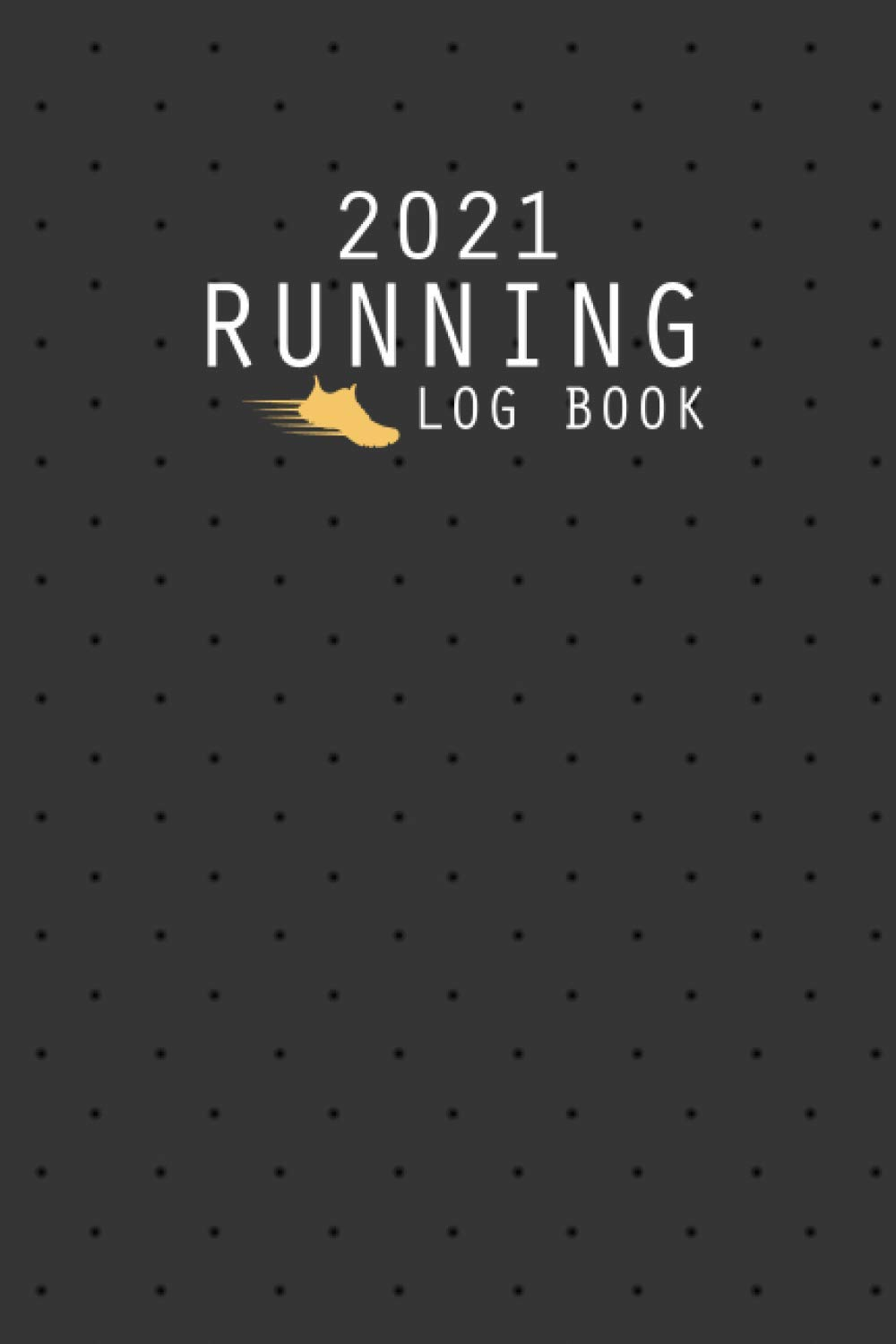 Running Log Book: The Complete 365 Day Runner's Day through Day Log Monthly Calendar Planner   Race Bucket List   Race Record   Daily and Weekly Runner ... Book Diary   Run Workouts Journal Notebook