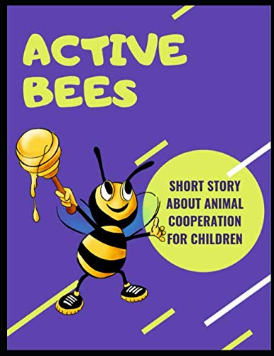 Price comparison product image Short story about animal cooperation for children: active bees