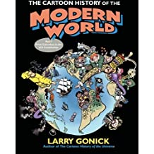 The Cartoon History of the Modern World Part 1: From Columbus to the U.S. Constitution (Pt. 1) by Gonick, Larry (2006) Paperback