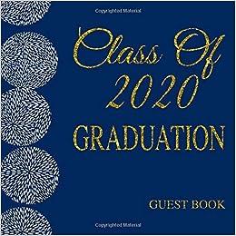 Class Of 2020 Graduation Date.Amazon Com Class Of 2020 Graduation Guest Book