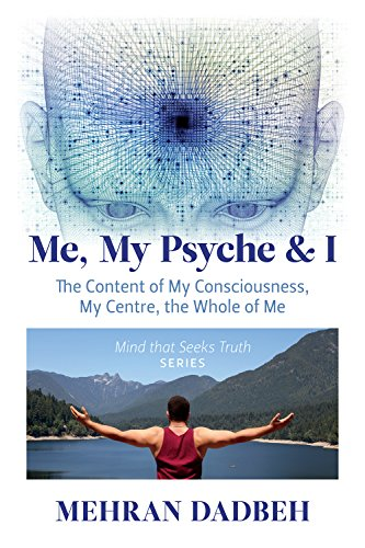 me-my-psyche-i-the-content-of-my-consciousness-my-centre-the-whole-of-me