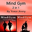 Mind Gym: Exercises, Inspirational Sports Quotes, and Motivational Stories from Underdog Athletes 2 in 1 Audiobook by Vance Avery Narrated by Sam Slydell