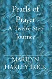 Pearls of Prayer, Marilyn Irick, 1594579075