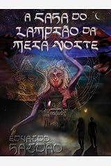 A Casa do Lampião da Meia Noite (Portuguese Edition) Kindle Edition