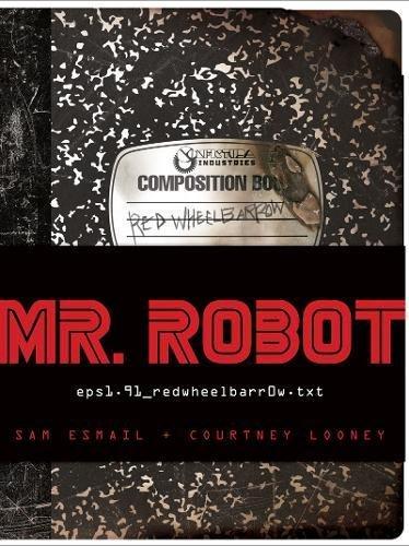1 Wheelbarrow (MR. ROBOT: Red Wheelbarrow: (eps1.91_redwheelbarr0w.txt))
