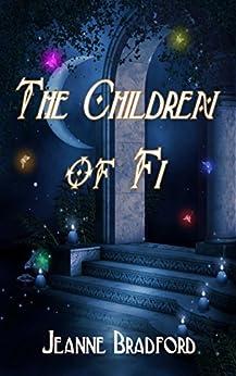 The Children of Fi by [Bradford, Jeanne]