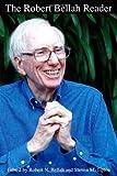 The Robert Bellah Reader, Robert N. Bellah, 0822338718