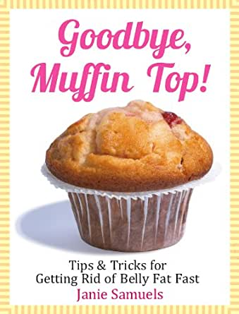 how to get rid of muffin top fat