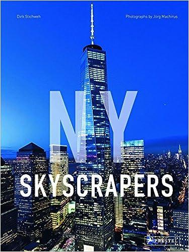 Amazon com: NY Skyscrapers (9783791382265): Dirk Stichweh