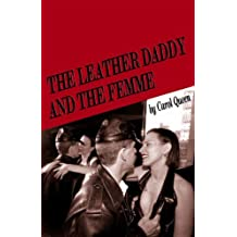 The Leather Daddy & The Femme by Carol Queen (March 01,2003)