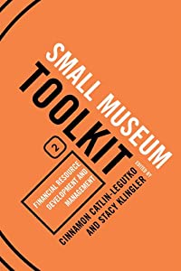 Financial Resource Development and Management (Small Museum Toolkit) from AltaMira Press