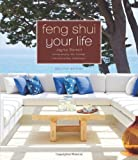 Feng Shui Your Life, Jayme Barrett, 1402797125