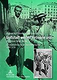 GroßStadt Werden! Metropole Sein! : Bratislava, Wien, Berlin, , 3631635796