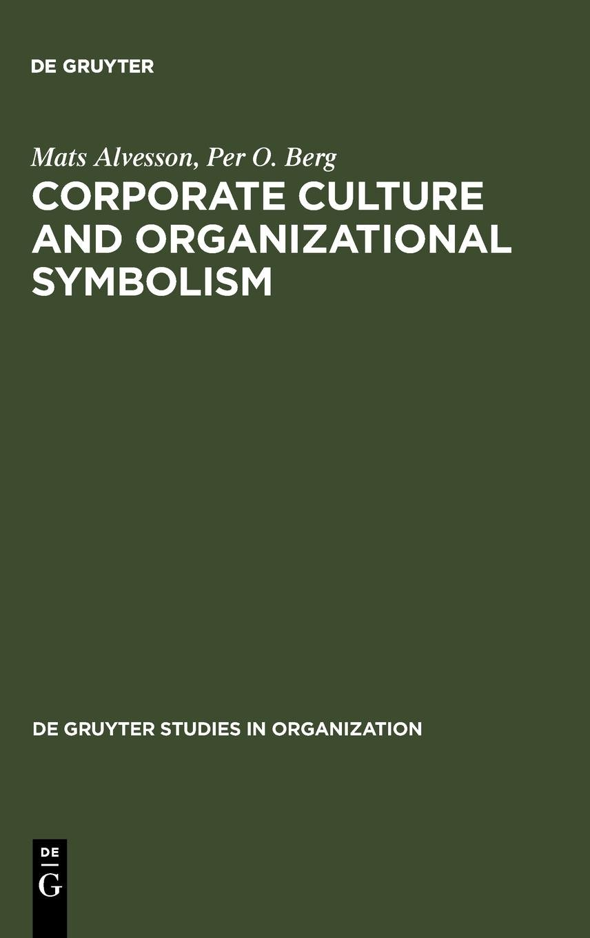 Corporate Culture And Organizational Symbolism Trends In