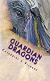 Guardian Dragons (Aarabassa World Book 1)