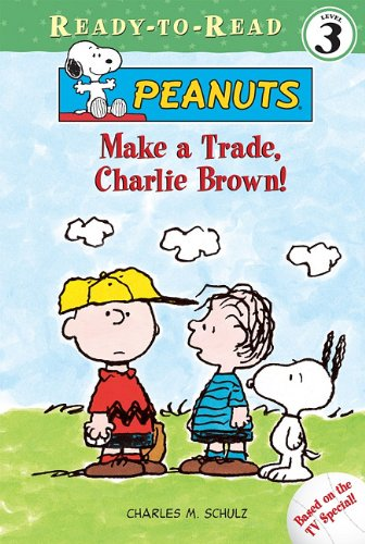 Make a Trade, Charlie Brown! (Peanuts Ready-to-reads) by Brand: Spotlight