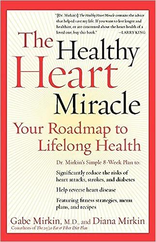 Descargar libros de texto gratis en línea The Healthy Heart Miracle: Your Roadmap to Lifelong Health PDF CHM by Gabe Mirkin 0060084480
