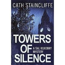 Towers of Silence (Sal Kilkenny)