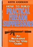 Build Military Grade Suppress, K. Anderson, 0918751365