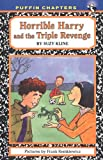 Horrible Harry and the Triple Revenge, Suzy Kline, 0142410810
