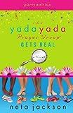The Yada Yada Prayer Group Gets Real, Neta Jackson, 1595544410