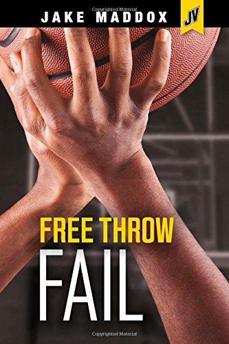 Free Throw Fail (Jake Maddox JV)