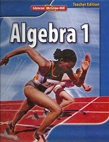 Glencoe McGraw Hill Algebra 1, Teacher Edition