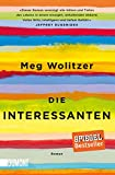 Taschenbücher: Die Interessanten: Roman