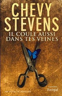 Il coule aussi dans tes veines par Stevens
