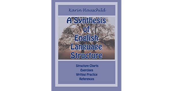 A Synthesis of English Language Structure