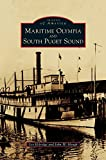 img - for Maritime Olympia and South Puget Sound book / textbook / text book